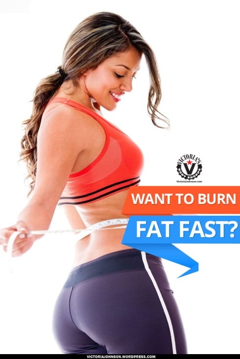 Want-To-Burn-Fat-Fast