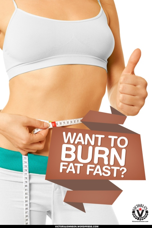 Want-To-Burn-Fat-Fast2