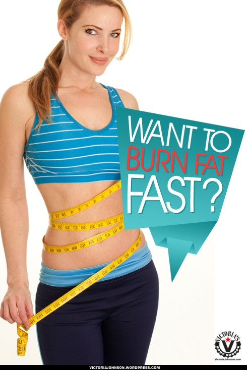 Want-To-Burn-Fat-Fast3