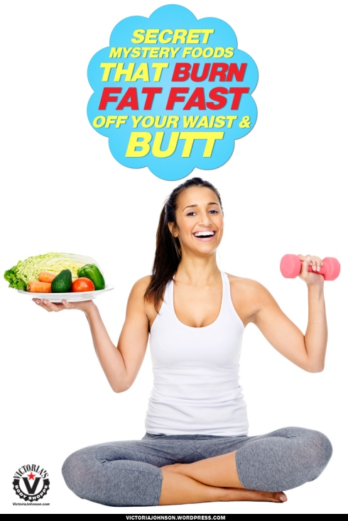 Secret-Mystery-Foods-That--Burn-Fat-Fast-Off-Your-Waist-&-Butt