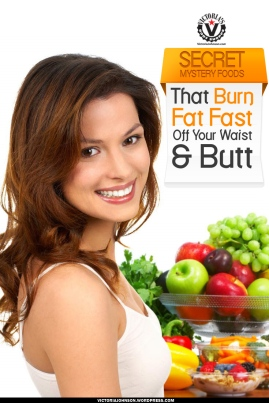 Secret-Mystery-Foods-That--Burn-Fat-Fast-Off-Your-Waist-&-Butt2
