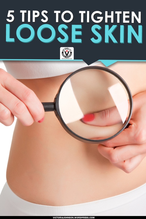 tips to tighten loose skin